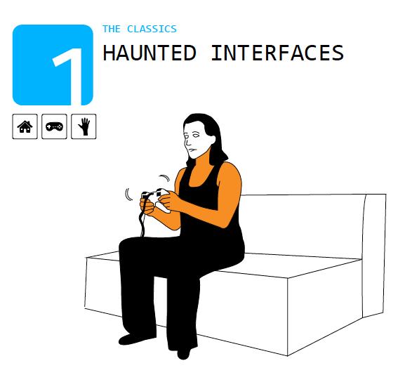 Haunted interface